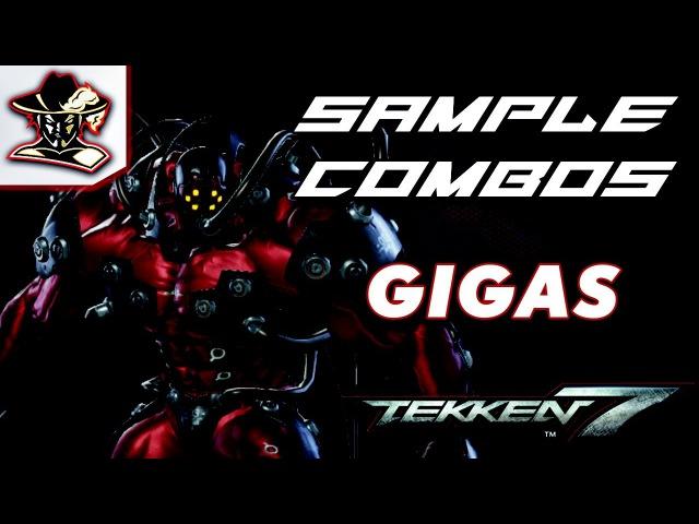 Tekken 7: Gigas - Sample Combos