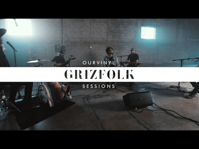 Grizfolk Troublemaker OurVinyl Sessions