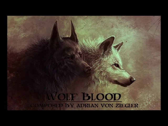 Музыка Кельтов Волчья кровь Celtic Music Wolf Blood Adrian von Ziegle