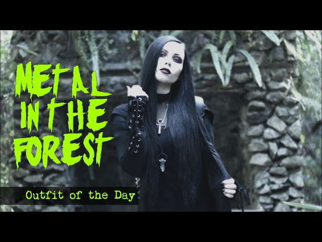 METAL IN THE FOREST || Outfit of the Day - ReeRee Phillips