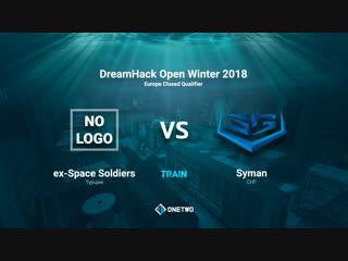 DreamHack Open Winter 2018 EU Qualifier | Space Soldiers vs Syman | BO3 | de_train | by Afor1zm