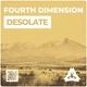 Fourth Dimension - Desolate