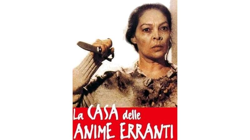 LA CASA DELLE ANIME ERRANTI 1989 Film Completo