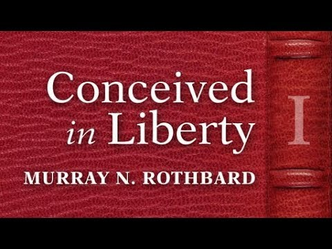 Conceived in Liberty, Vol. 1 (Chapter 1: Europe at the Dawn of the Modern Era) by Murray N. Rothbard