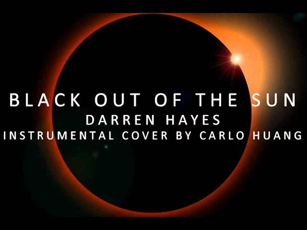Darren Hayes - Black Out of the Sun (Instrumental Cover by Carlo Huang).
