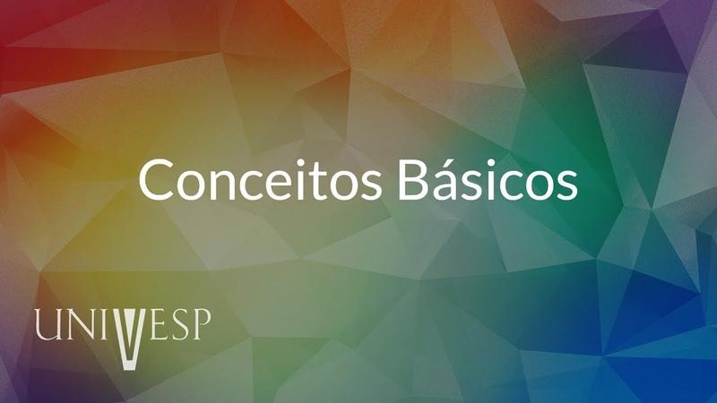 Elementos de Álgebra – Aula 01 - Conceitos básicos