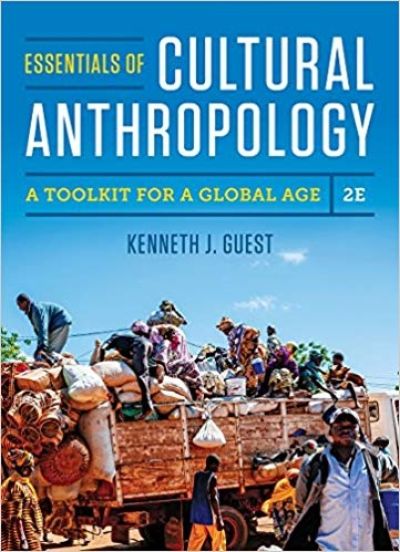 Essentials of Cultural Anthropology A Toolkit for a Global Age, 2nd Edition