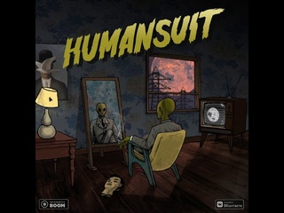 - HUMANSUIT (prod. by PRESCO LUCCI & CAKEBOY)