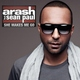 Музыка для фитнеса (Сборники) - Arash feat. Sean Paul - She Makes Me Go