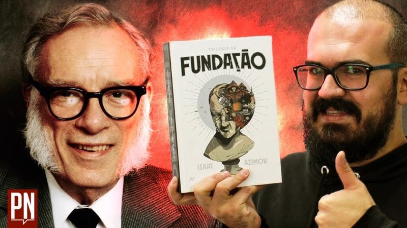 TRILOGIA DA FUNDAÇÃO e a obra de Isaac Asimov | Pipoca e Nanquim 352