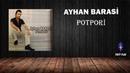 Karışık Düğün Halay Türküleri Hareketli Yeni / Ayhan Barasi - Potpori Oyun Havaları