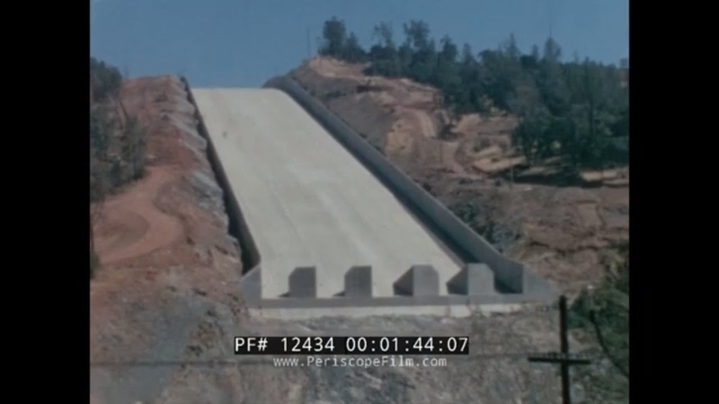 HOME MOVIE of CONSTRUCTION OF THE LAKE OROVILLE DAM SPILLWAY 12434