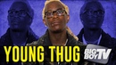 Young Thug on 'So Much Fun' Relationship with Nipsey Lil Wayne Rich Homie Quan A Lot More
