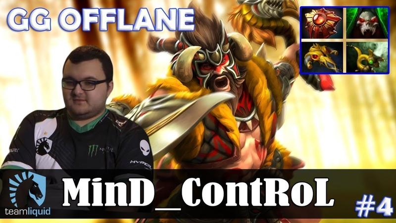MinD_ContRoL - Beastmaster GG OFFLANE | Dota 2 Pro MMR Gameplay 4