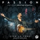 Passion feat. Kristian Stanfill - Even So Come