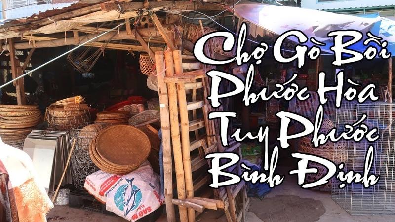 Chợ Gò Bồi Ngày Nay, Xã Phước Hoà, Tuy Phước, Bình Định   Go Boi Market