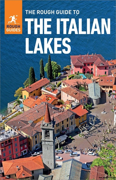 The Rough Guide to the Italian Lakes (Travel Guide eBook) (Rough Guides), 5th Edition