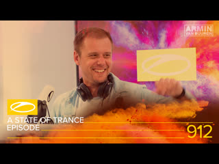 A state of trance episode 912 [#asot912] - armin van buuren