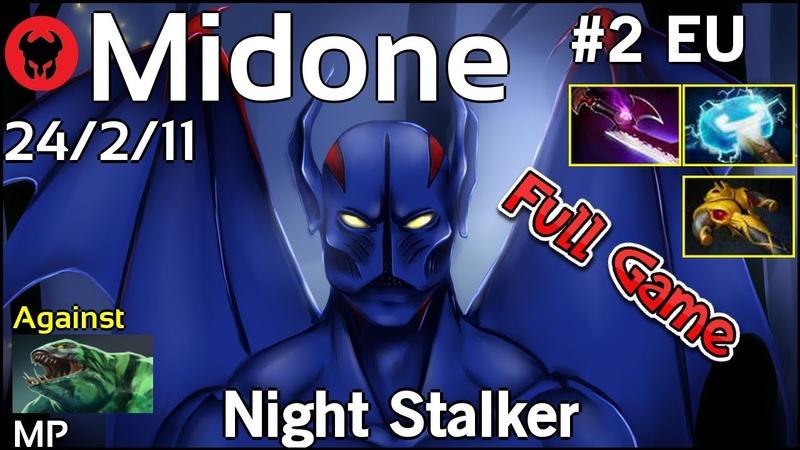 Midone [Secret] plays Night Stalker Dota 2 Full Game 7.21