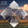 Julia Sky Uplift Your Mind Ep 015