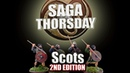 SAGA THORSDAY - Scots Faction Review with Jeremy!