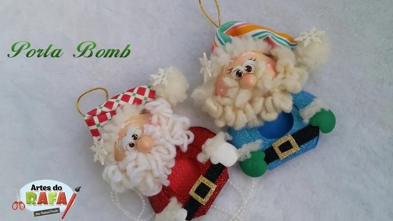 Artes do Rafa. Porta bombom do Noel
