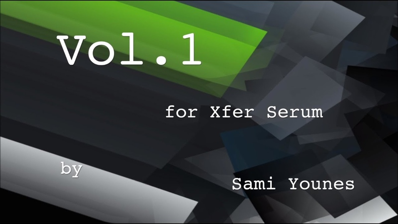 Soundset Vol.1 for Xfer Serum by Sami Younes - Walkthrough 1