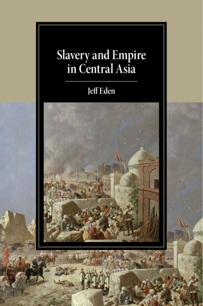 Slavery and Empire in Central A - Jeff Eden