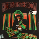 Обложка Highest in the Room - R.E.S