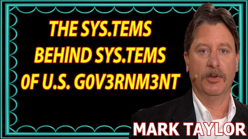🔴 Mark Taylor New Prophecy (March 16, 2019) — THE SYS.TEMS BEHlND SYS.TEMS 0F U.S. G0VERN.MENT