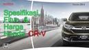 Spesifikasi, Fitur, Harga Honda CR-V