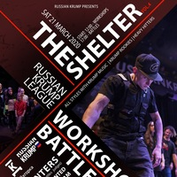 21.03, Мsc - THE SHELTER. (RUSSIAN KRUMP LEAGUE)