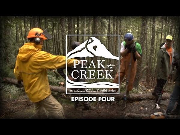 Peak to Creek: The Retallack Trailbuilding Experience Episode Four