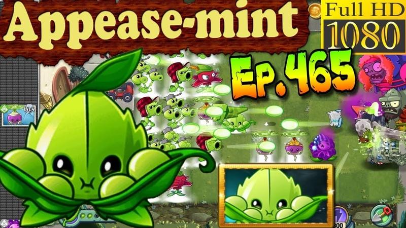 Plants vs. Zombies 2 - APPEASE-MINT - Quest, Max level Quest (Ep.465)
