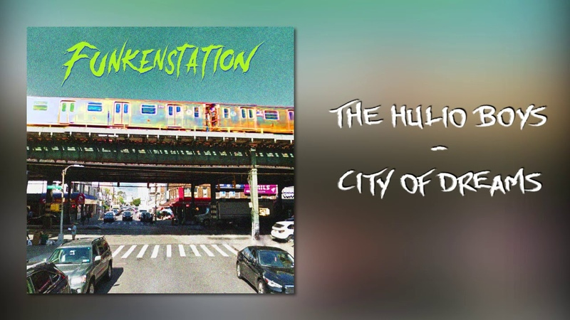 The Hulio Boys - City of Dreams (Official Audio)