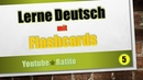 5 Lerne Deutsch mit Flashcards