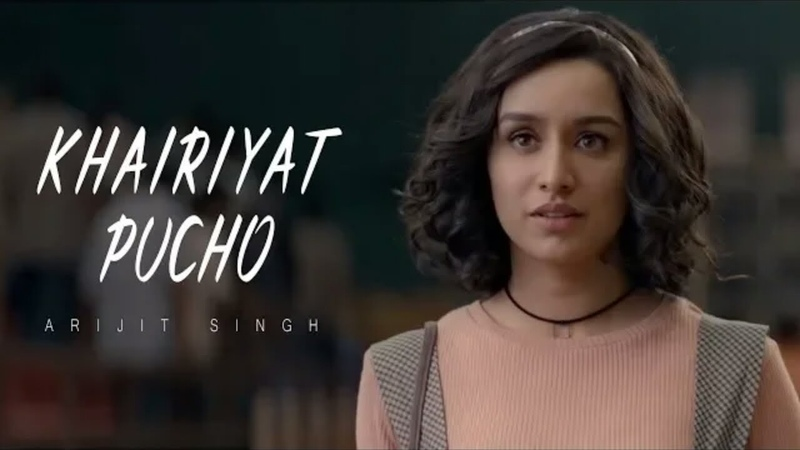 Khairiyat Pucho Full song Tumhere Bin Deewane Ka Kya Haal Hai Arijit Singh Shraddha Kapoor