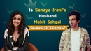 Sanaya Irani's LOVELIEST Interview On Husband Mohit Sehgal: He's My Safety Net | Ghost