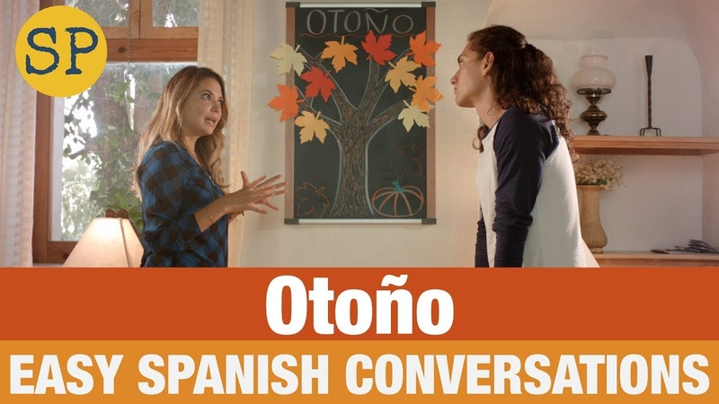 Fall Vocabulary in Spanish Easy Spanish Conversations El otoño