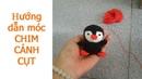 Boom House hướng dẫn móc chim cánh cụt - p2
