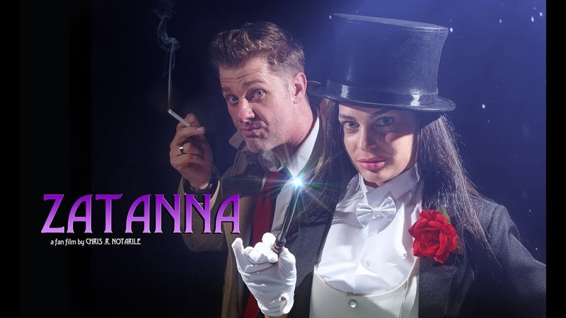 ZATANNA (a fan film by Chris .R. Notarile)