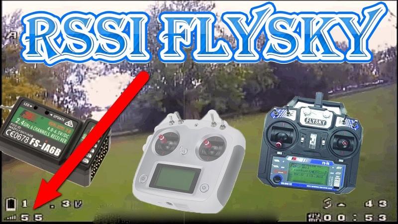 Получение RSSI OSD на приемниках Flysky С полным диапазоном 0 100%