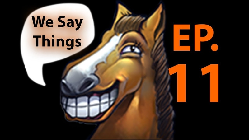 We Say Things 11 - The International is killing Dota