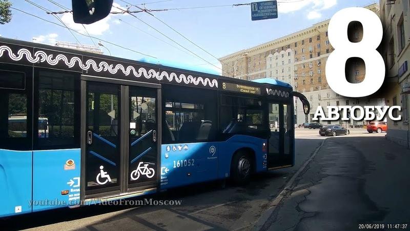 Автобус 8 Велозаводская улица Южный порт 20 июня 2019