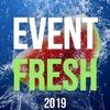 Фестиваль Event Fresh 2019 | #eventfresh2019