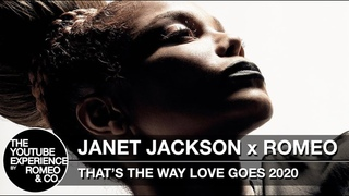JANET JACKSON x ROMEO - THAT'S THE WAY LOVE GOES 2020