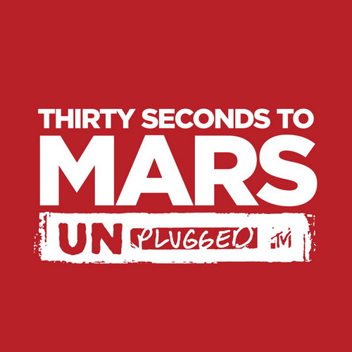 30 Seconds To Mars - MTV Unplugged (Digital EP)