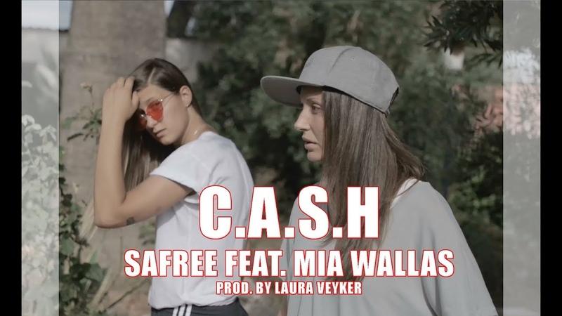 Safree Feat. Mia Wallas - C.A.S.H (Prod. Laura Veyker) (Videoclip oficial)