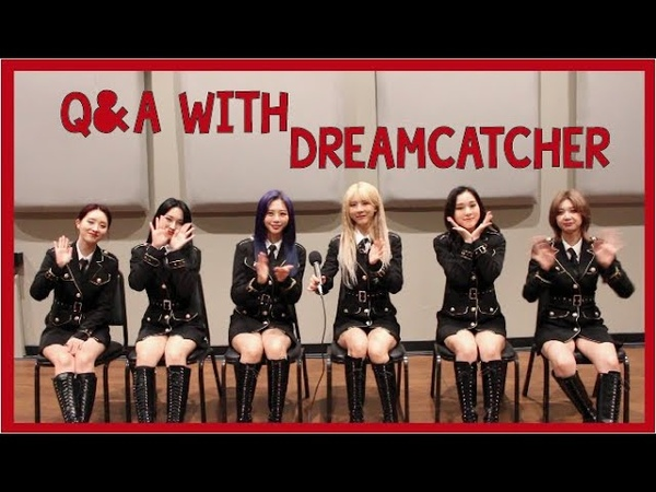 INTERVIEW Dreamcatcher Talks Dream Goals What They Fangirl Over More
