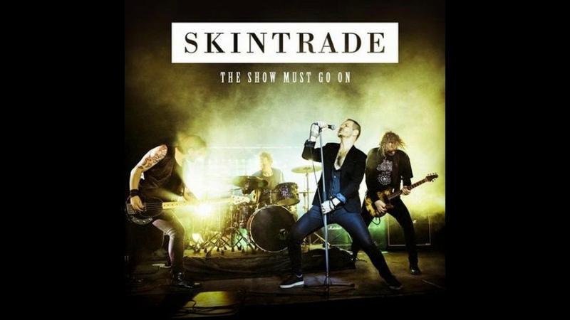 SKINTRADE - The Show Must Go On (2020) Full Album